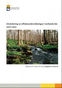 http://www.lansstyrelsen.se/gotland/SiteCollectionDocuments/Sv/Publikationer/Natur-och-milj%C3%B6/2015/2015-10-elfiskeutvardering.pdf